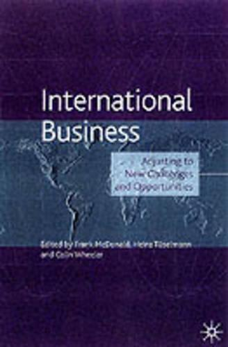 International Business: Adjusting to New Challenges and Opportunities - The Academy of International Business (Hardback)