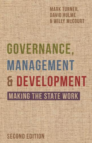Governance, Management and Development: Making the State Work (Hardback)