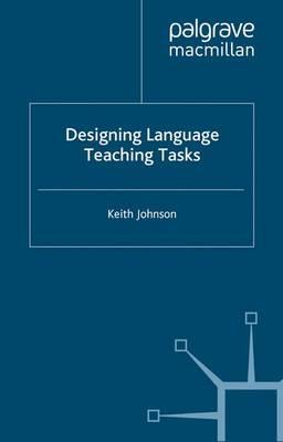 Designing Language Teaching Tasks (Paperback)
