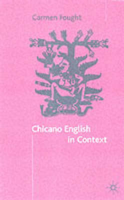 Chicano English in Context (Paperback)