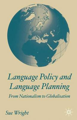 Language Policy and Language Planning: From Nationalism to Globalisation (Paperback)