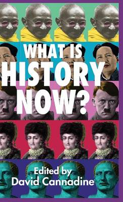 What is History Now? (Hardback)