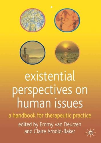 Existential Perspectives on Human Issues: A Handbook for Therapeutic Practice (Paperback)