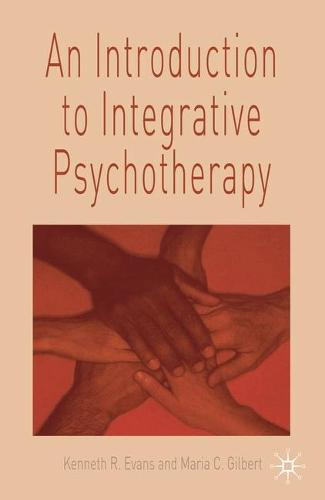 An Introduction to Integrative Psychotherapy (Paperback)