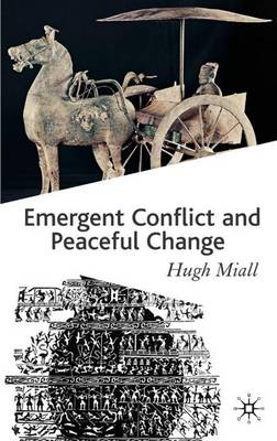 Emergent Conflict and Peaceful Change (Paperback)