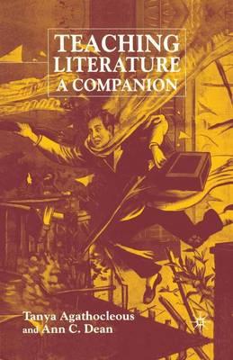 Teaching Literature: A Companion (Paperback)