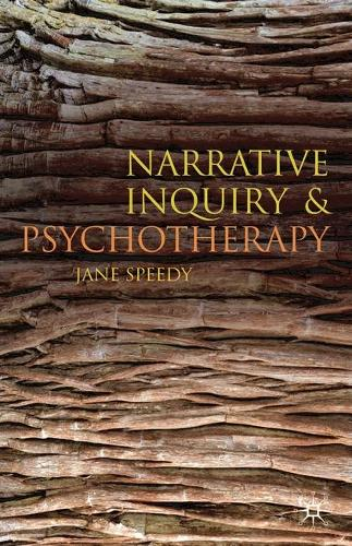 Narrative Inquiry and Psychotherapy (Paperback)
