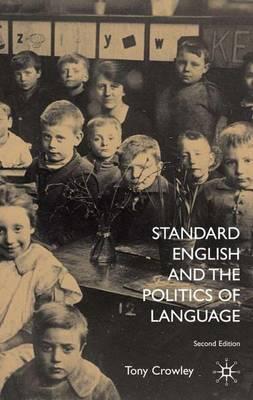 Standard English and the Politics of Language (Hardback)