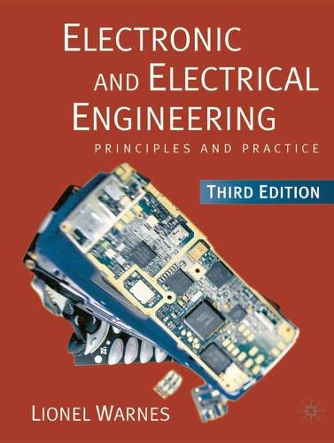 Electronic and Electrical Engineering: Principles and Practice (Paperback)