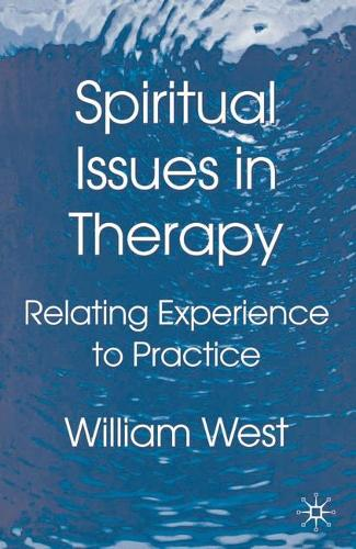 Spiritual Issues in Therapy: Relating Experience to Practice (Paperback)
