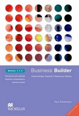 Business Builder Teacher's Resource Modules 4-6 (Paperback)