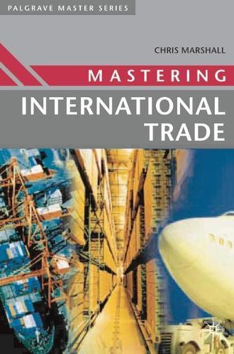 Mastering International Trade - Palgrave Master Series (Business) (Paperback)