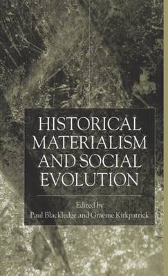 Historical Materialism and Social Evolution (Hardback)