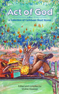 Act of God: A Collection of Caribbean Short Stories (Paperback)