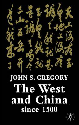 The West and China Since 1500 (Hardback)