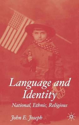 Language and Identity: National, Ethnic, Religious (Hardback)