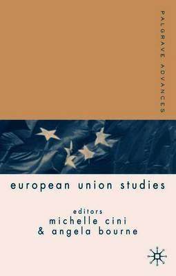 Palgrave Advances in European Union Studies - Palgrave Advances (Paperback)