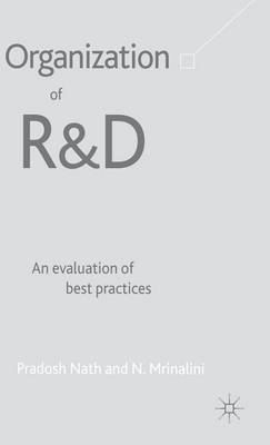 Organization of R&D: An Evaluation of Best Practices (Hardback)