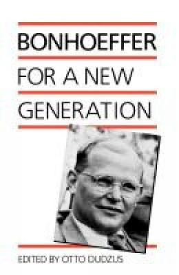 Bonhoeffer for a New Generation (Paperback)