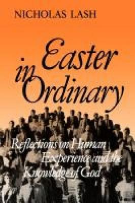 Easter in Ordinary: Reflections on Human Experience and the Knowledge of God (Paperback)