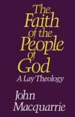 The Faith of the People of God: A Lay Theology (Paperback)