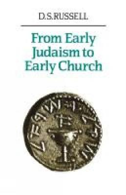 From Early Judaism to Early Church (Paperback)