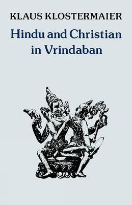 Hindu and Christian in Vrindaban (Paperback)