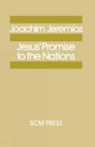 Jesus' Promise to the Nations (Paperback)