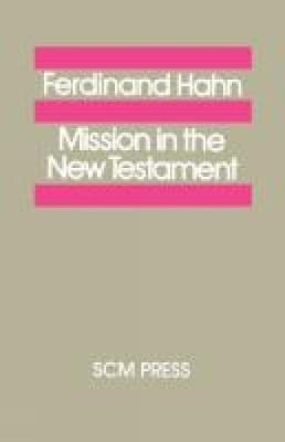 Mission in the New Testament (Paperback)