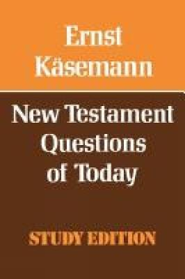New Testament Questions for Today (Paperback)