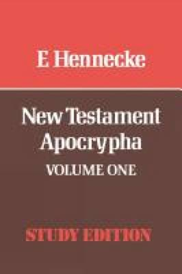 New Testament Apocrypha: Gospels and Related Writings v. 1 (Paperback)