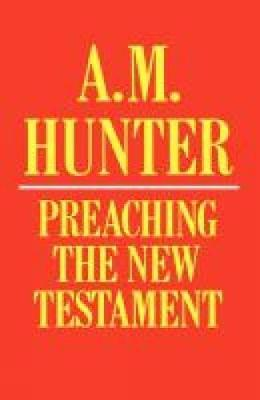 Preaching the New Testament (Paperback)