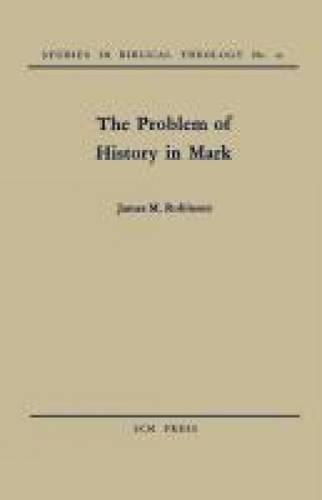 The Problem of History in Mark (Paperback)