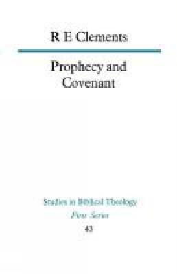 Prophecy and Covenant (Paperback)