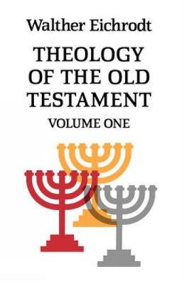 Theology of the Old Testament: Volume 1 (Paperback)