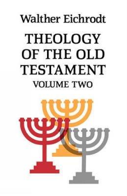 Theology of the Old Testament - Old Testament Library (Paperback)