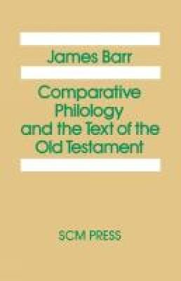 Comparative Philology and the Text of the Old Testament (Paperback)