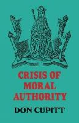 Crisis of Moral Authority (Paperback)