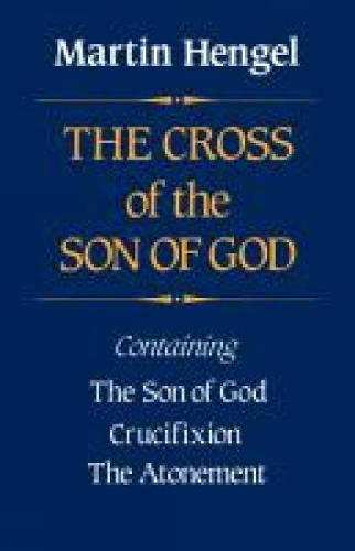 The Cross of the Son of God (Paperback)
