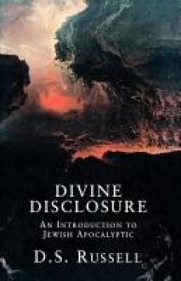 Divine Disclosure: An Introduction to Jewish Apocalyptic (Paperback)