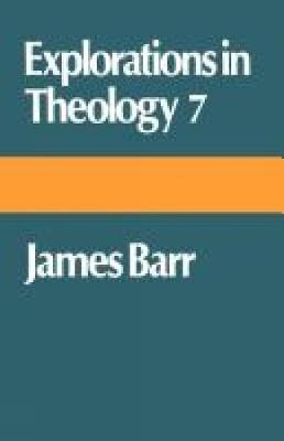 Explorations in Theology 7 (Paperback)