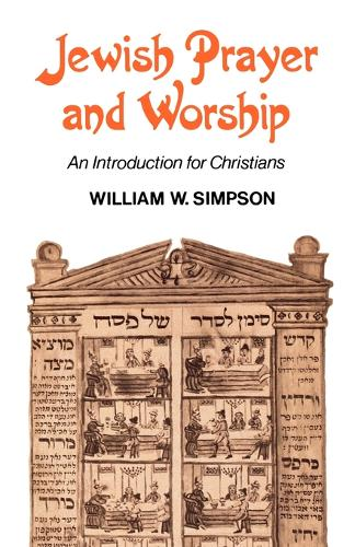 Jewish Prayer and Worship: An Introduction for Christians (Paperback)