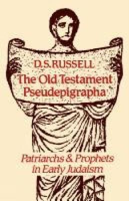 The Old Testament Pseudepigrapha: Patriarchs and Prophets in Early Judaism (Paperback)