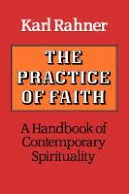 The Practice of Faith (Paperback)