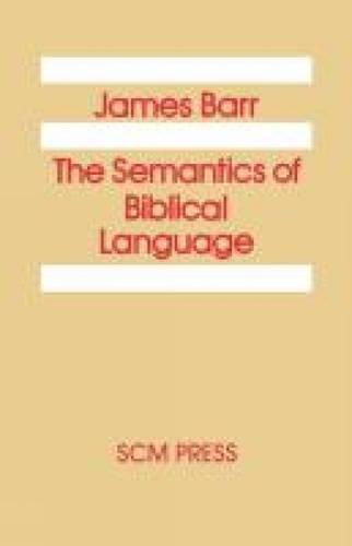 The Semantics of Biblical Language (Paperback)