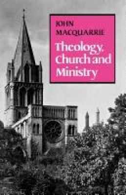 Theology, Church and Ministry (Paperback)