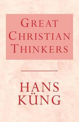 Great Christian Thinkers (Paperback)