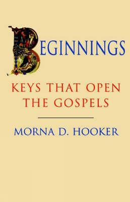 Beginnings: Keys That Open the Gospels (Paperback)