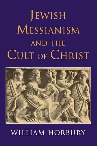 Jewish Messianism and the Cult of Christ (Paperback)