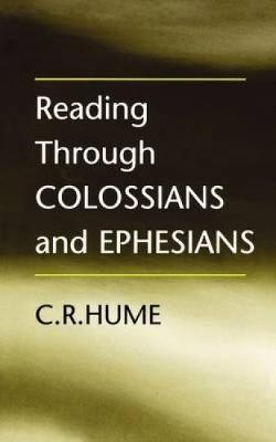 Reading Through Colossians and Ephesians (Paperback)